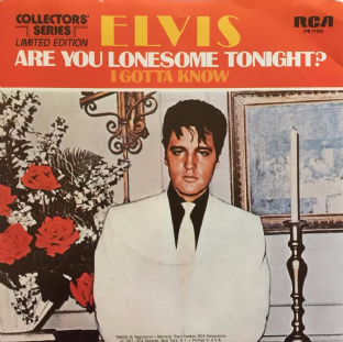 "Elvis Presley ‎- Are You Lonesome Tonight? (7"") (EX+/EX)"